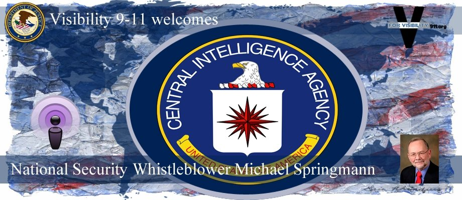 Visibility 9-11 Welcomes National Security Whistleblower J. Michael Springmann