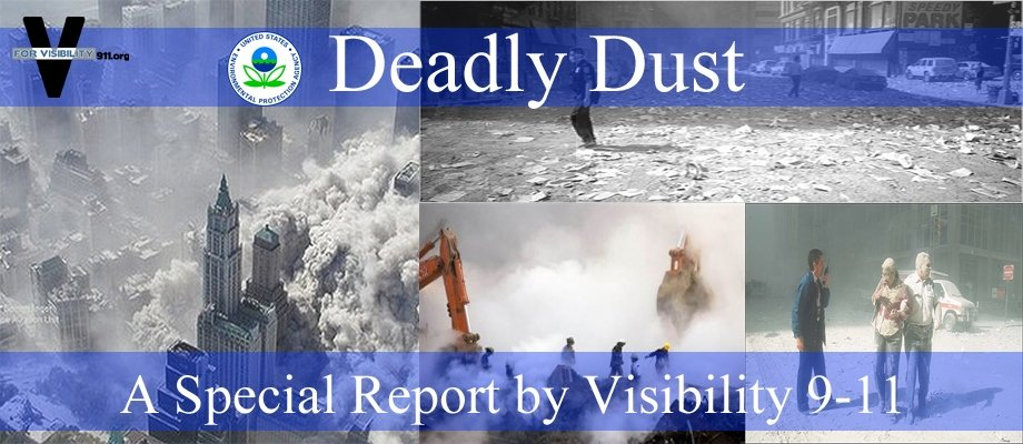 Deadly Dust:  A Special Report by Visibility 9-11