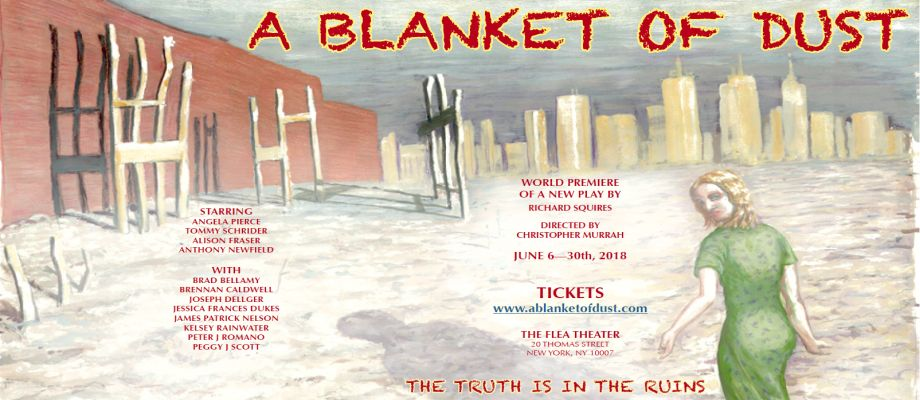 World Premiere of a New Play – A BLANKET OF DUST