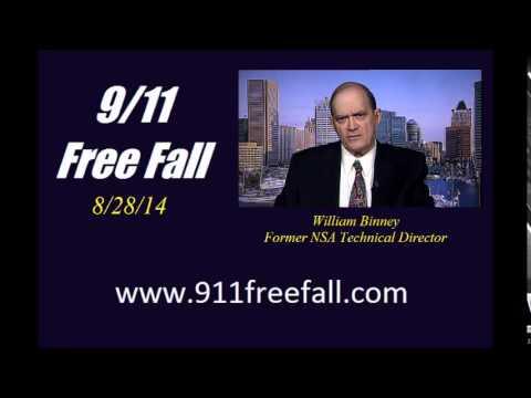 9/11 Free Fall 8/28/14: William Binney– Former NSA Technical Director