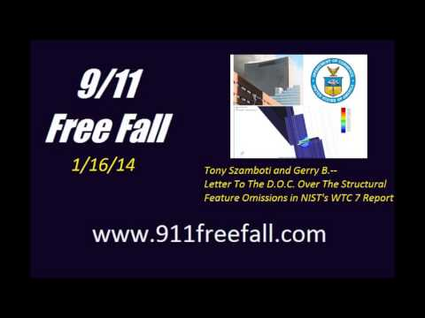 9/11 Free Fall 1/16/14: Tony Szamboti and Gerry B. – Omissions in NIST's WTC 7 Report