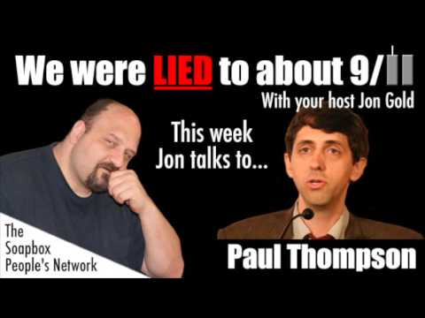 We Were Lied To About 9/11 - Episode 31 - Paul Thompson - Part 1