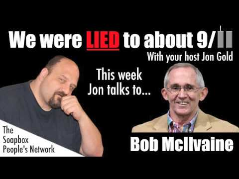 We Were Lied To About 9/11 - Episode 18 - Bob McIlvaine